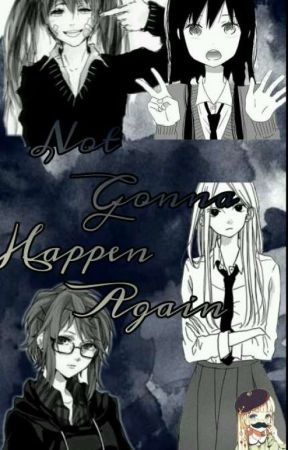 [Nerd And Jock Au x Reader] Not Gonna Happen Again♡{Wattys2017}♡ by Ms_Otaku_Girl