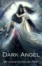 Dark angel (B1 The Reaper Series)  by courtneyrush756