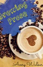 Brewing Prose by Readerarushi