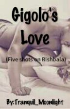 Gigolo's Love by Tranquil_Moonlight