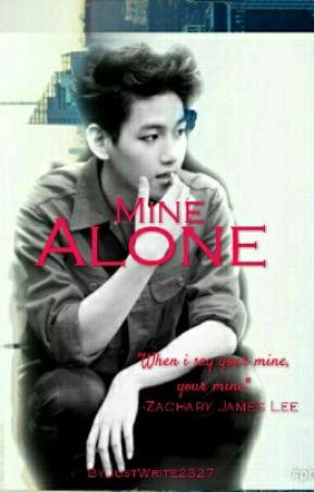 Mine.Alone by JustWrite2327
