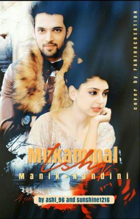 MaNan-Mukammal Ishq (Collaboration by Aashi_96 and Sunshine1216) by Sunshine1216