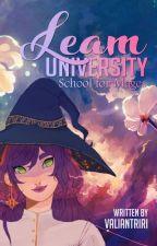 Leam University : School for Mages by ayreishu