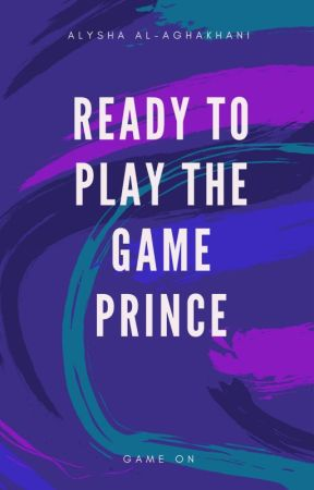 READY TO PLAY THE GAME PRINCE by alishabunny