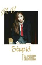 My Stupid Teacher {SinKook} by ayachx