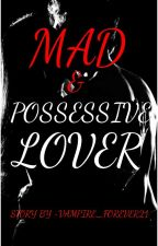 MANAN FF- MY MAD & POSSESSIVE LOVER by BUBBLY_PRINCESS_16