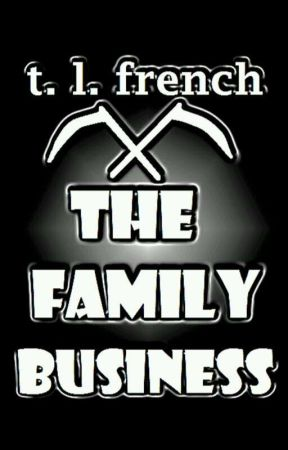 The Family Business by TLFrench