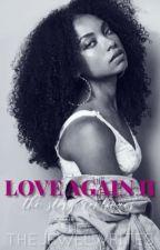 Love Again II (Jacob Latimore Sequel) by gvldenjewel