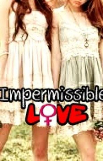 Impermissible Love (Lesbian Stories)