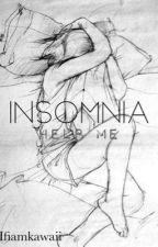 INSOMNIA: Help me by IfiamKawaii