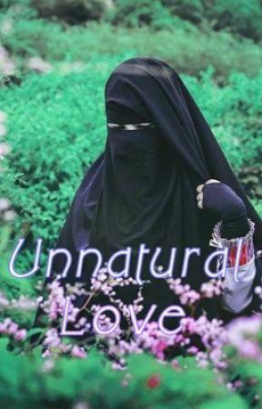 Unnatural love ❤️  by bintamin