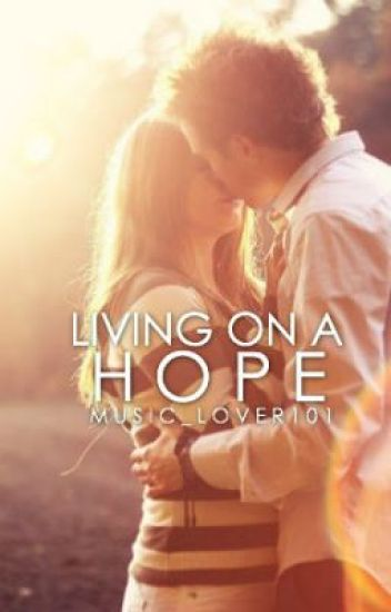 Living on a Hope