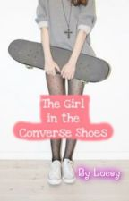 The Girl in the Converse Shoes by Convers_R_Cool