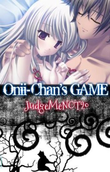 Story 1: Onii-Chan's Game |Completed|