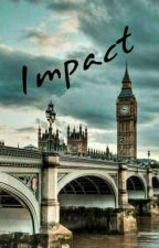 Impact (A Storm and Silence Series Fanfiction) by krstnforth