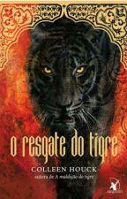 O Resgate do Tigre {Livros 2} by KatrinaMartinez5