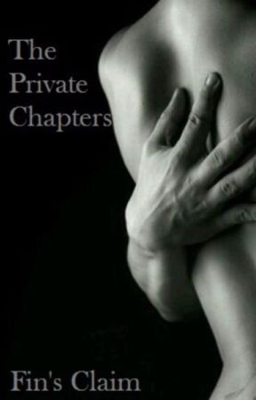 Fin's Claim The Private Chapters by Whiskeyqueenn