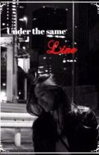 Under the same Line by noiseyboss