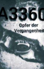 A3360 - Opfer der Vergangenheit by carogall