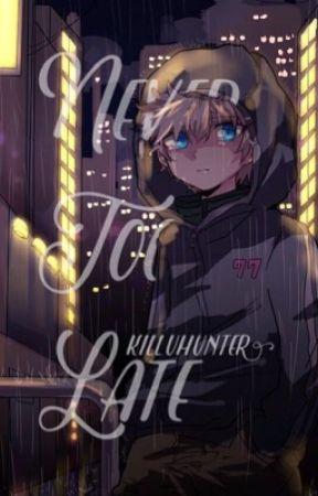 Never Too Late | Killua by KilluHunter
