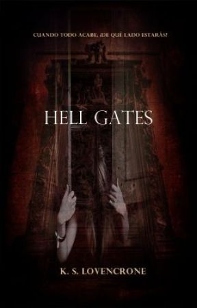 Hell Gates by KSLovencrone