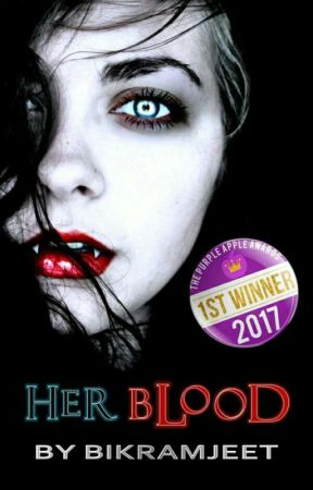 Her Blood (#Wattys2017) by _bikramjeet_