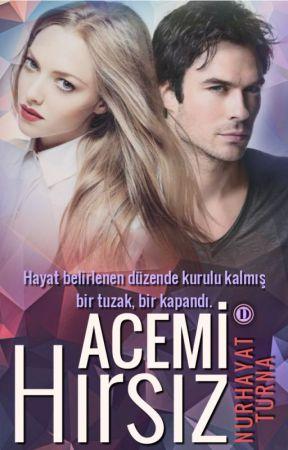 ACEMİ HIRSIZ HAKKINDA by sonsayfasihayat