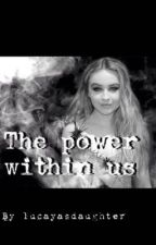 The Power Within Us a Lucaya and riarkle Fanfiction  by lucayasdaughter