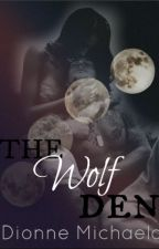 The Wolf Den (18+ only) by Mimic-My-Howl