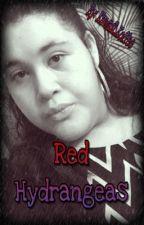 Red Hydrangeas by Kawaii_Koffee