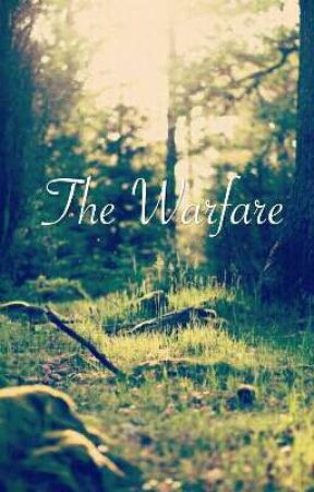 The Warfare by mmatney