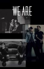 We Are (A Peterick Fanfiction) by RaisinAPhoenix