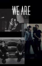 We Are (A Peterick Fanfiction) by RaisinAPhoenix