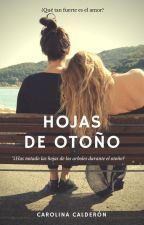 Hojas de Otoño by dcimaginegirl