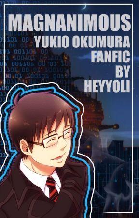 Magnanimous (Blue Exorcist ~ Yukio Okumura) by HeyyOli