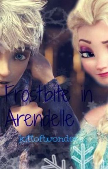 Frostbite in Arendelle (Jelsa fanfic)