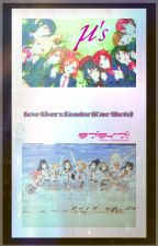 Love Live x Reader (Request Closed) Re-writing in process by SalomeRsK21