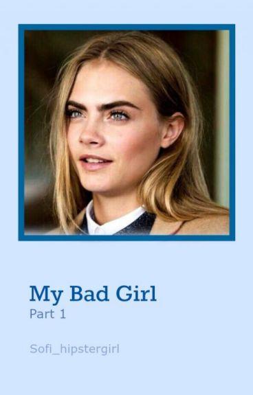 My Bad Girl