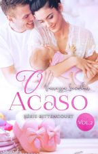O Acaso (Completo) by VanessaSecolin