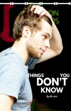 Things you don't know // L.Hemmings by ala_2002