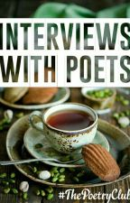 Interviews With Poets by ThePoetryClub