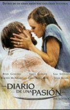 el diario de una pasion  by LAURANAJERA0