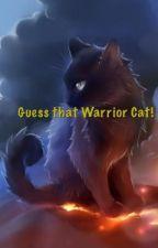 Guess that Warrior Cat! by HollyKatt