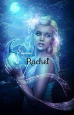 Rachel by Dorinette16
