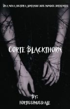 Corte Blackthorn by fortissimusdale