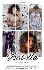 Isabella - 2° Temporada  by GiiHoran18