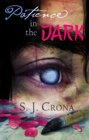 Patience in the Dark by SJCrona