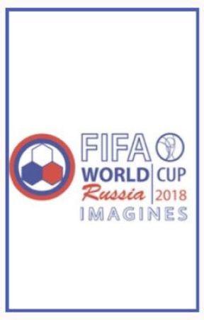 FIFA WORLD CUP 2018 Imagines by BaeGoddess