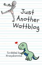 Just Another Wattblog by krazydiamond