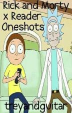 Rick and Morty x Reader Oneshots by treyandguitar